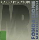 Carlo Pescatori <span>opera incisa 1965-1996</span>