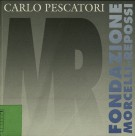 Carlo Pescatori opera incisa 1965-1996