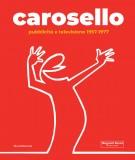 <h0>Carosello <span><i>Pubblicità e televisione 1957-1977</i></span></h0>