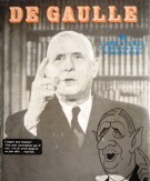 De Gaulle <span>300 Caricatures Et Photographies <span>50 Dessinateurs </span>