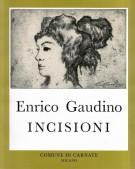 <h0><span><em>Enrico Gaudino </em></span>Incisioni</h0>