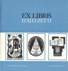 Ex Libris Italo Zetti Kleingraphik / Minigrafica / Little graphic / Minigravure