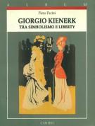 Giorgio Kienerk <span> Tra Simbolismo e Liberty