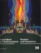 <h0>I manifesti e l'assicurazione <span><i>Cento anni di Pubblicità</i></span>Poster an Insurance <span><I>One hundred Years of Advertising</i></span></h0>
