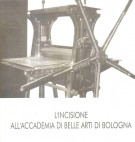 L'incisione all'Accademia di belle arti di Bologna