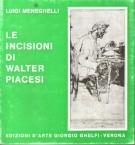 Le incisioni di Walter Piacesi