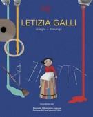 Letizia Galli <span>Disegni - Drawings</Span>
