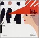 Lora Lamm <span>Grafica a Milano 1953-1963 <span>Graphic design in Milan 1953-1963</Span>