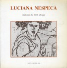 Luciana Nespeca Incisioni dal 1971 ad Oggi