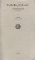 Marcello Guasti <span>Gli Strumenti 1950-1959</span>