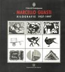 Marcello Guasti <span>Xilografie 1937-1997</span>