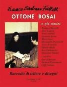 Ottone Rosai <span>e gli amici <span>Raccolta di lettere e disegni</span>