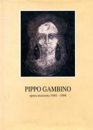 <h0>Pippo Gambino <span><i>opera incisoria 1954 – 1994</i></span>Con Incisione originale autografa</h0>