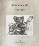 Silvia Montanelli <span>Incisioni e disegni <span>(1985-1998)</span>