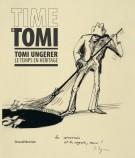 <h0>Time is Tomi <span><i>Tomi Ungerer <span>le temps en héritage</i></span></h0>