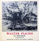 Walter Piacesi <span>Le Periferie <span>(Acqueforti)</Span>