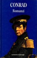Romanzi <span>Lord Jim - Cuore di tenebra - Tifone - Nostromo - L'agente segreto</span>