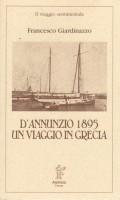 D'Annunzio 1895 Un viaggio in Grecia