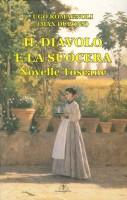 <h0>Il Diavolo e la Suocera <span><i>Novelle Toscane</i></span></h0>