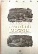 I fratelli di Mowgli