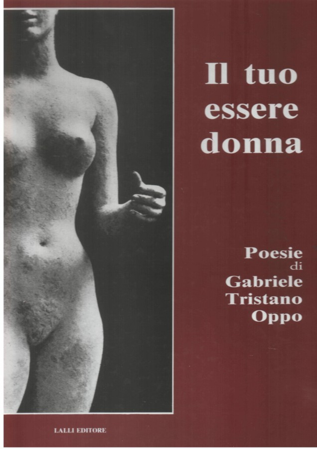 Il tuo essere donna Poesie di Gabriele Tristano Oppo