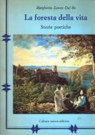 La Foresta della Vita <span>Storie Poetiche</span>