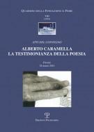 <h0>Alberto Caramella <span></span>La testimonianza della poesia <span><i>Atti del Convegno</i></span></h0>
