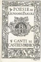 Poesie di Giovanni Pascoli IV Canti di Castelvecchio