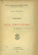 <h0><span><i>Intorno a </i></span>Due Trovatori <Span><i>in Italia</i></span></h0>