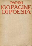 <h0><Span>Papini </span>Cento pagine di poesia <span><i>Autografato dall'autore</i></span></h0>