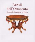 <h0>Arredi dell'Ottocento <span><i>Il mobile borghese in Italia</i></span></h0>