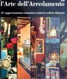 L'Arte dell'Arredamento Vol. 2<span>di rappresentanza, romantico, sobrio, bizzarro</span>