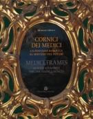 Cornici dei Medici <span>La fantasia barocca al servizio del potere</span>