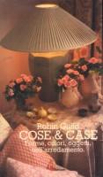 <h0>COSE & CASE <span><i>Forme, colori, oggetti, nell'arredamento</i></span></h0>