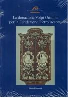 <h0>La donazione Volpi Ottolini per la Fondazione Pietro Accorsi</h0>