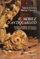 Il Mobile d'Antiquariato Antiche Tecniche decorative, moderni metodi di restauro