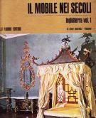 Il Mobile nei Secoli Inghilterra Vol. 1