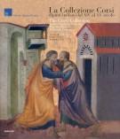 <h0>La Collezione Corsi <span><i>I Dipinti italiani dal XIV al XV Secolo</i></span></h0>