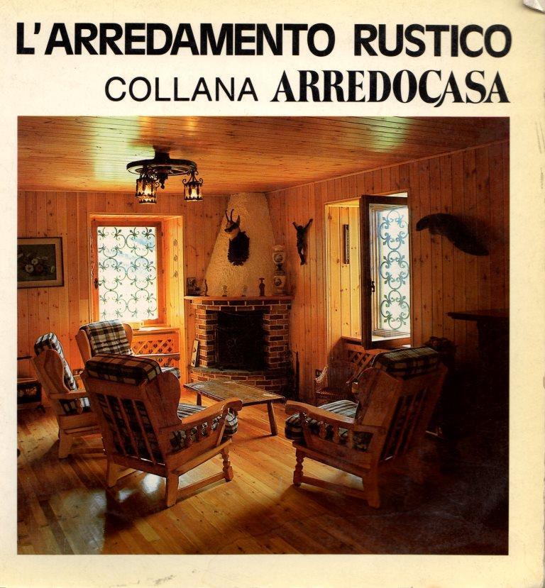 Libreria della spada l 39 arredamento rustico libri for Arredamento rustico trentino