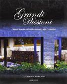 Grandi Passioni I Mobili Antichi della Collezione di Luigi Cremonini