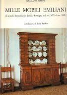 Mille Mobili Emiliani<span>L'arredo Domestico in Emilia Romagna <br>dal Sec.XVI al Sec.XIX</Span>