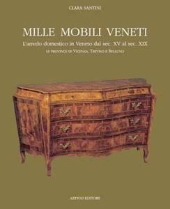 Mille mobili veneti vol i arredo domestico in veneto dal for Mobili veneti