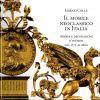 Il Mobile Neoclassico in Italia Arredi e decorazioni d'interni dal 1775 al 1800