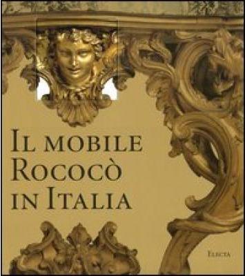 Libreria della spada il mobile rococ in italia arredi e for Arredi italia