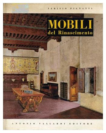 Libreria della spada mobili italiani del rinascimento for Mobili italiani design