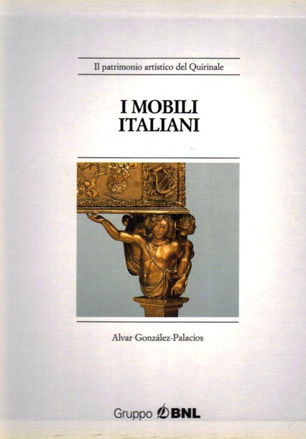 Libreria della spada il patrimonio artistico del for Mobili italiani