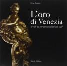 <h0>L'Oro di Venezia <span><i>Arredi Da Parata Veneziani del '700</i></span></h0>
