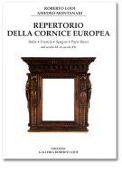 Repertorio della cornice europea Italia - Francia - Spagna - Paesi Bassi dal secolo XV al secolo XX