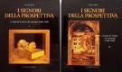 I signori della prospettiva 2 voll. <span>Le tarsie dei Canozzi e dei canoziani (1460 - 1520)</span>