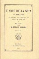 L'Arte della Seta in Firenze